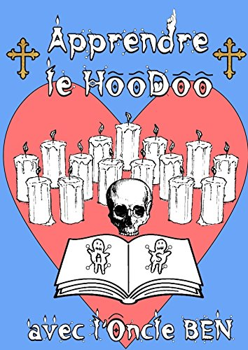Apprendre le Hoodoo avec l'Oncle Ben