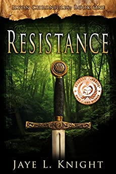 Resistance (Ilyon Chronicles Book 1) by [Knight, Jaye L.]