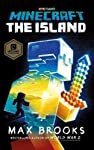 Be immersed in the Minecraft universe for the first time in a thrilling new adventure like no other! Perfect for fans of DanTDM and StampyCat!Minecraft: The Island, the first and only official Minecraft novel, will tell the story of a new hero strand...
