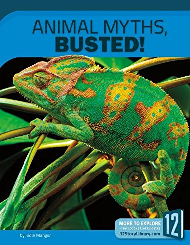 Animal Myths, Busted!: 12 Groundbreaking Discoveries (Science Myths, Busted!) por Jodie Mangor