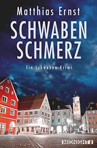 Buchseite und Rezensionen zu 'Schwabenschmerz: Ein Schwaben-Krimi (Ein Inge-Vill-Krimi 4)' von Matthias Ernst