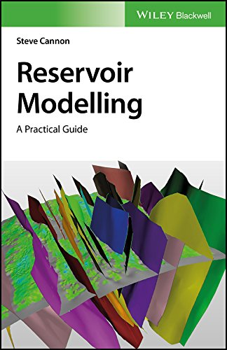 Reservoir Modelling: A Practical Guide (English Edition)