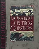 La montagne aux trois questions