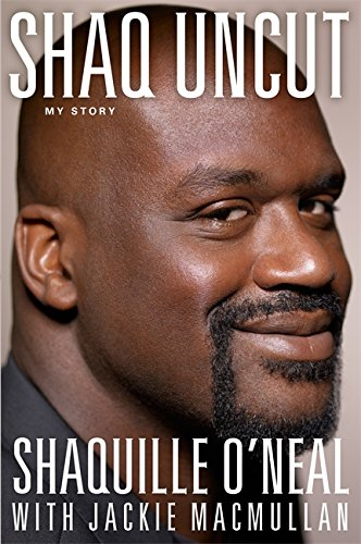 Shaq Uncut: My Story por Shaquille O'Neal