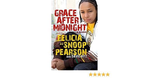 Grace After Midnight A Memoir Amazonde Felicia Pearson David