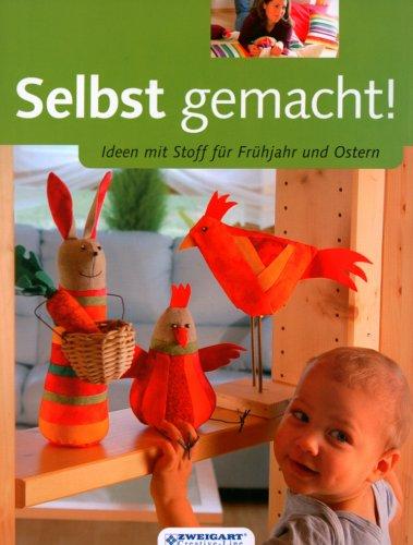 Selbst gemacht! Ideen mit Stoff für Ostern/Frühjahr