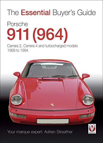 Porsche 911 (964): Carrera 2, Carrera 4 and turbocharged models. Model years 1989 to 1994 (Essential Buyer's Guide series) (English Edition)