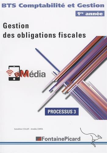Gestion des obligations fiscales BTS CG 1re année : Processus 3