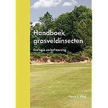 Handboek Grasveldinsecten: Ecologie En Beheersing