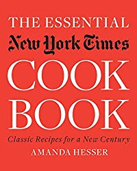 The Essential New York Times Cookbook - Classic Recipes for a New Century