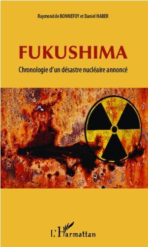 Fukushima: Chronologie d'un désastre nucléaire annoncé