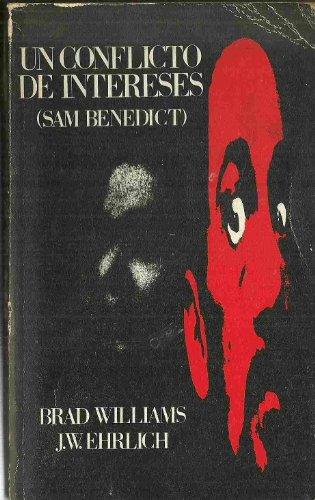 UN CONFLICTO DE INTERESES (SAM BENEDICT)