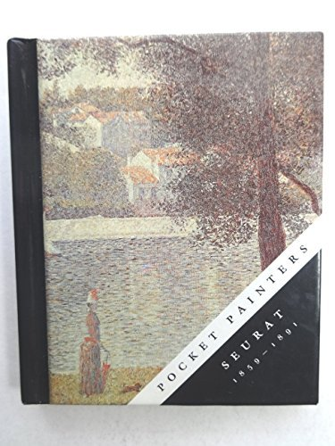 Pocket Painters: Seurat 1859-1891: 005 by Catherine Barry (1994-09-30)