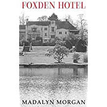 Foxden Hotel (The Dudley Sisters Saga Book 5)