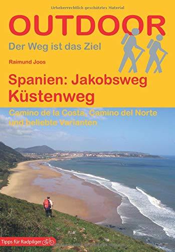 Spanien: Jakobsweg Küstenweg (Der Weg ist das Ziel) (Outdoor Pilgerführer) - Ausländische Karte