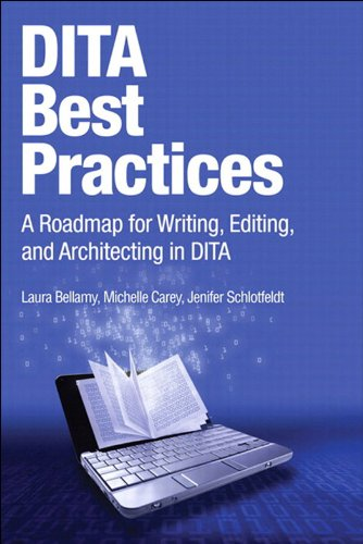 DITA Best Practices: A Roadmap for Writing, Editing, and Architecting in DITA (IBM Press) (English Edition) (Best Editing-software)