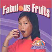 Fabulous Fruits (Slim Goodbody's Nutrition Edition) by John Burstein (2009-12-31)