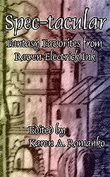 Spec-tacular: Fantasy Favorites from Raven Electrick Ink
