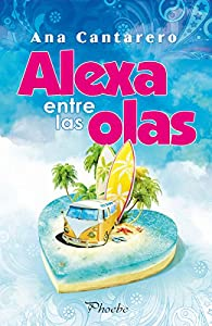 Alexa entre las olas par Ana Cantarero