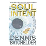 Soul Intent: Soul Identity, Book 2