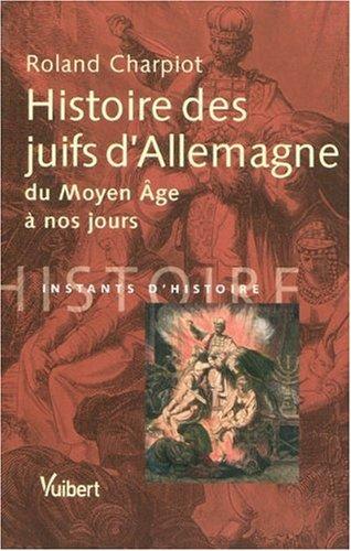 Histoire des juifs d'Allemagne du Moyen Age à nos jours