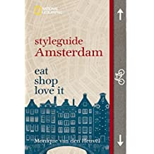 styleguide Amsterdam (National Geographic Styleguide, Band 465)