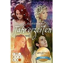 Die Geschichten der Jahreszeiten: Alle vier Bände in einer E-Box!