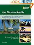 The Panama Guide: A Cruising Guide to...