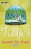 Auszeit für Engel: Roman (Die Walsh-Familie, Band 3) - Marian Keyes