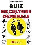 Quiz de culture générale aux toilettes...
