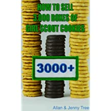 How to Sell 3,000 Boxes of Girl Scout Cookies (English Edition)