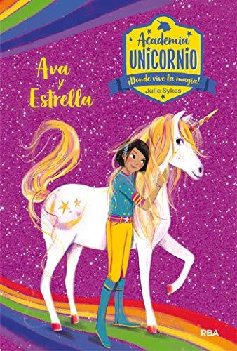 Academia Unicornio 3. Ava y Estrella (PEQUES) (Spanish Edition)