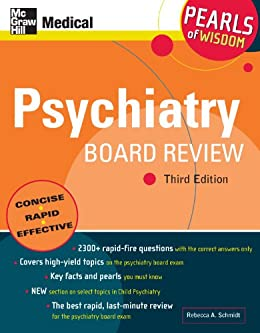 Psychiatry Board Review: Pearls of Wisdom, Third Edition par [Schmidt, Rebecca]