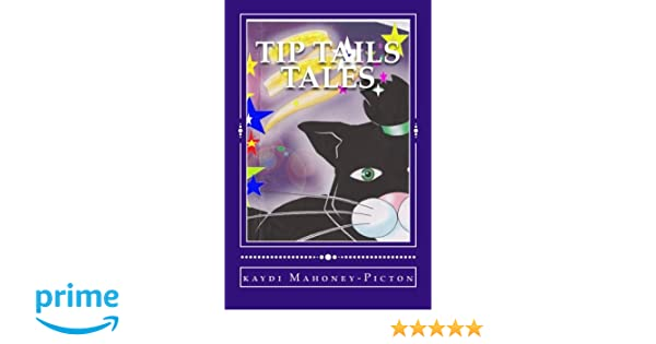 Tip Tails Tales (The Sky Islands Of Four Paw)