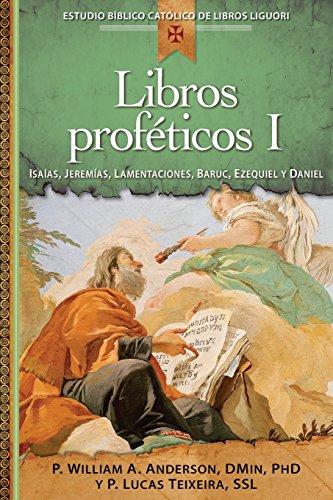 Libros Profeticos I (Estudio Biblico Catolico de Libros Liguori)