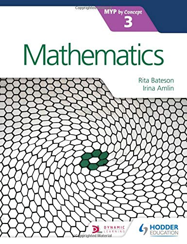 Mathematics for the IB MYP 3 (Myp By Concept 3)