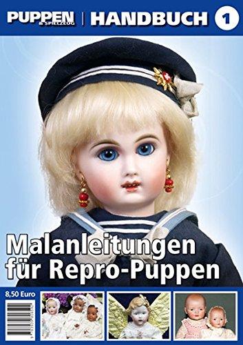 PUPPEN & Spielzeug-Handbuch Malanleitungen für Repro-Puppen