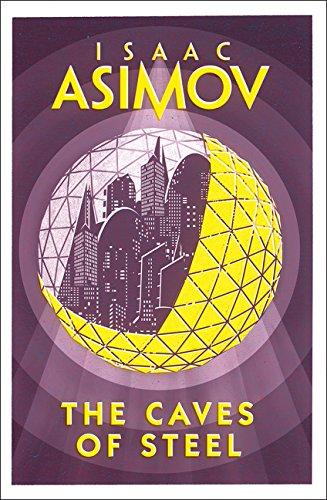 The Caves of Steel (Robot 1) por Isaac Asimov