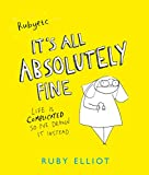 It's All Absolutely Fine: Life is complicated, so I've drawn it instead (English Edition)