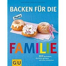 Backen für die Familie (GU Familienküche)
