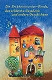 Die Erstkommunionbande, das schönste Geschenk und andere Geschichten