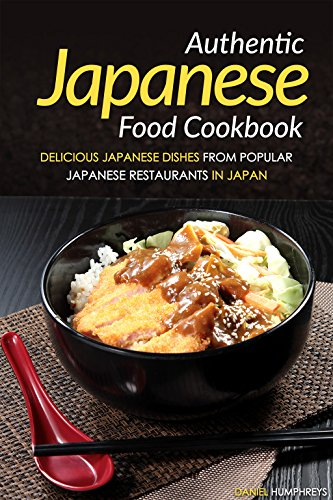 authentic-japanese-food-cookbook-delicious-japanese-dishes-from-popular-japanese-restaurants-in-japa