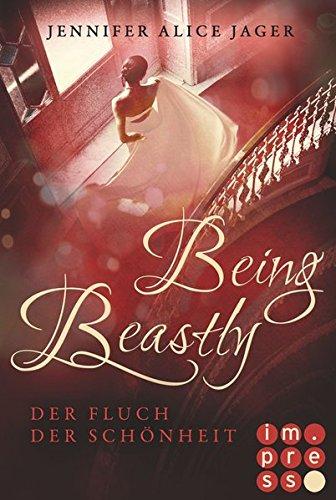 Being Beastly. Der Fluch der Schönheit (Märchenadaption von »Die Schöne und das Biest«) Buch Die Schöne Und Das Biest