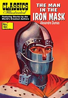 The Man in the Iron Mask (with panel zoom)  - Classics Illustrated by [Dumas, Alexandre]