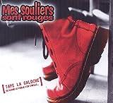 Songtexte von Mes Souliers Sont Rouges - Tape la galoche