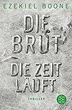 Die Brut - Die Zeit läuft - Ezekiel Boone