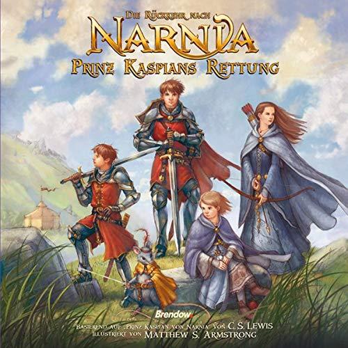Die Rückkehr nach Narnia - Prinz Kaspians Rettung