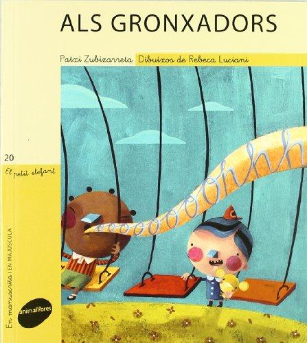 Als gronxadors (El Petit Elefant)