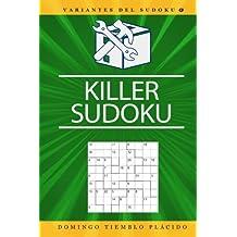 Killer Sudoku (Variantes del Sudoku, Band 1)