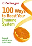 Collins Gem – 100 Ways to Boost Your Immune System